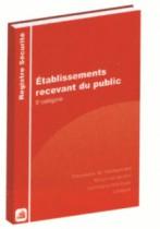 Registres ERP : Registre de sécurité pour établissements recevant du public - 5e catégorie
