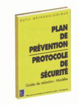 Formulaire : Plans de prévention et protocole de sécurité - guides de rédaction et modèles