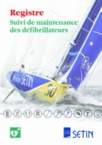 Défibrillateur : Registre suivi de maintenance des défibrillateurs
